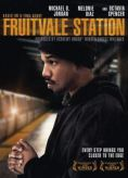 "An African American man wearing dark clothes and a hat stands sideways. The title says, ""Fruitvale Station."""