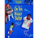 DVD cover of Do the Right Thing shows three actors and sidewalk chalk writing on a blue background