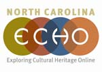 "North Carolina ECHO logo with four colored circles with text underneath, ""Exploring Cultural Heritage Online"""