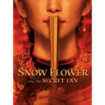 DVD cover of Snow Flower and the Secret Fan shows most of the face, below the eyes, of a female with a fan brought to her lips
