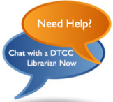 "Shows two chat bubbles. One is orange and says, ""Need Help?"" The other is blue and says, ""Chat with a DTCC Librarian Now"""