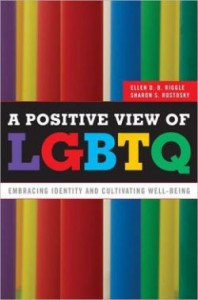 "Stripes in a variety of colors are in the background. Title says, ""A Positive View of LGBTQ"""