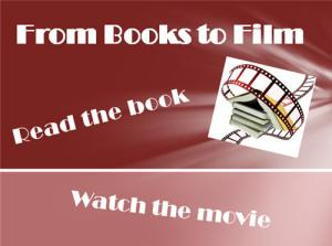 "Red collage with the picture of a film reel and the phrases ""From Books to Film,"" ""Read the book,"" and ""Watch the movie."""