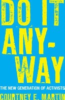 "Yellow text against a blue background. Text says, ""Do it anyway"""