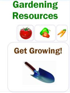 "Green text says, ""Gardening Resources."" Images below of a tomato, peppers, and carrots. Brown text below that says, ""Get Growing!"" A gardening spade is at the very bottom."