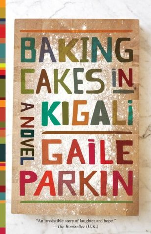 Baking Cakes in Kigali by Gaile Parkin book cover