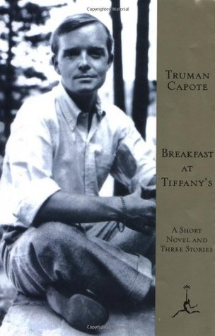 reakfast at Tiffany's: A Short Novel and Three Stories by Truman Capote book cover