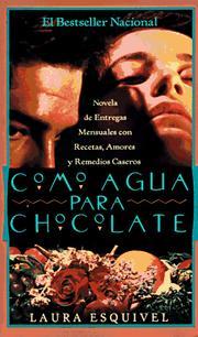 Como Agua para Chocolate by Laura Esquivel book cover