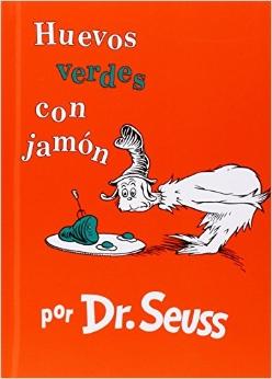 Huevos Verdes con Jamón by Dr. Seuss & Aída E. Marcuse book cover
