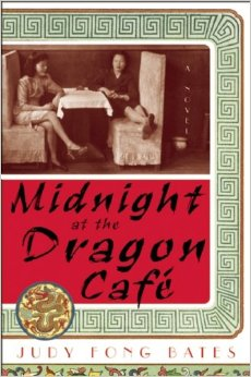 Midnight at the Dragon Café by Judy Fong Bates book cover