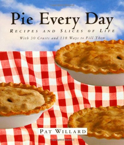 Pie Every Day by Pat Willard book cover