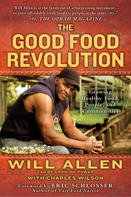 The Good Food Revolution by Will Allen book cover