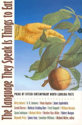 The Language They Speak Is Things to Eat book cover