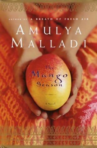 The Mango Season by Amulya Malladi book cover