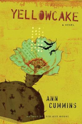 Yellowcake by Ann Cummins book cover image