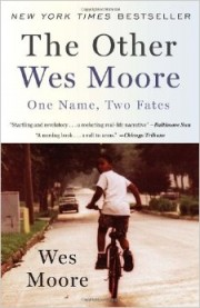 The Other Wes Moore: One Name, Two Fates by Wes Moore book cover