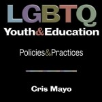 Book cover - LGBTQ Youth and Education Policies and Practices