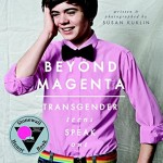 Book cover- Beyond Magenta: Transgender Teens Speak Out