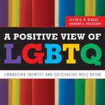 book cover - A Positive View of LGBTQ