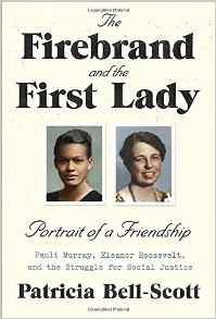 The Firebrand and teh First Lady