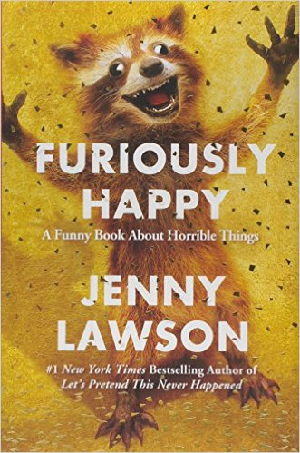 Furiously Happy by Jenny Lawson book cover