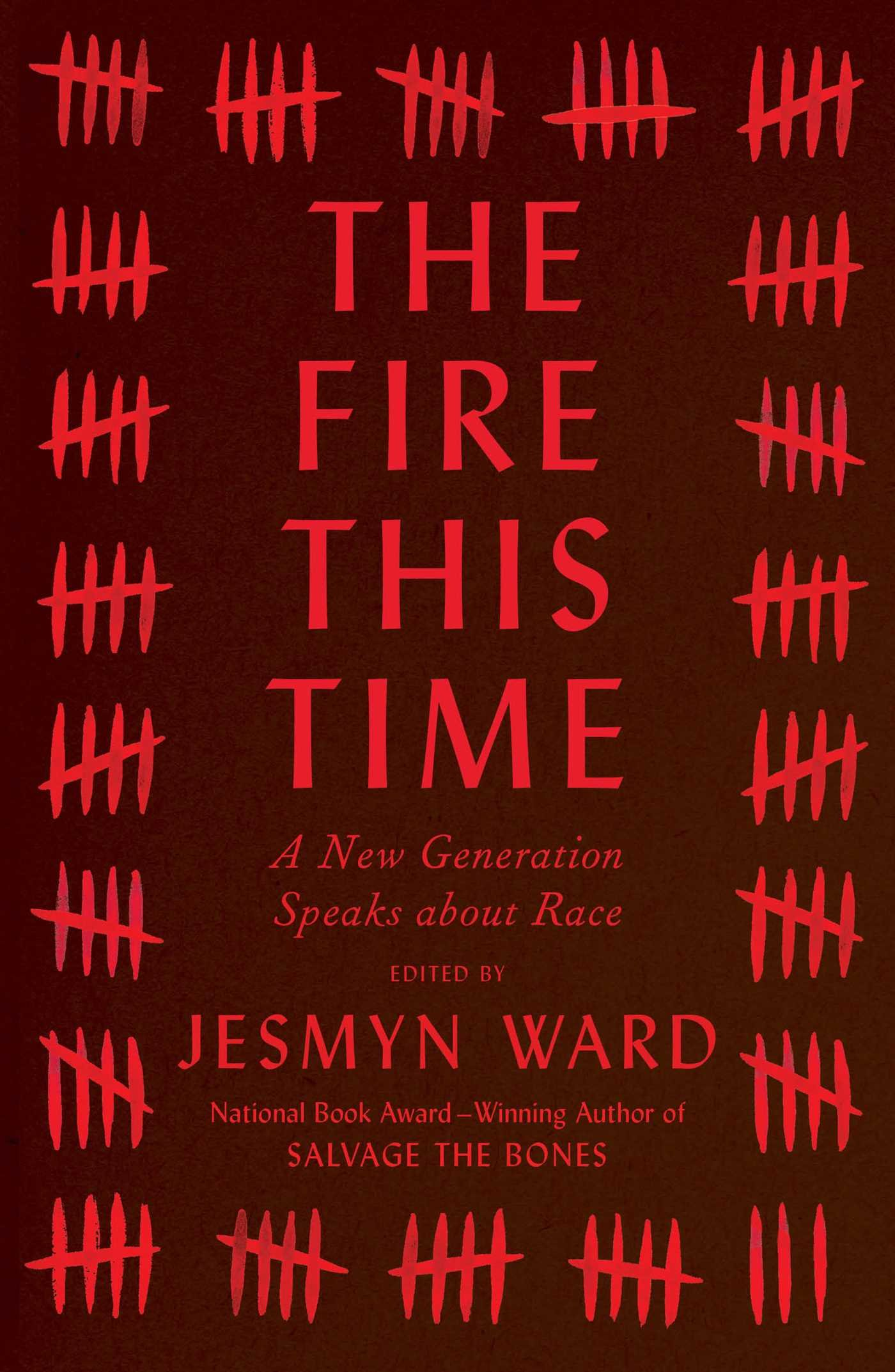 The Fire This Time: A New Generation Speaks about Race by Jesmyn Ward