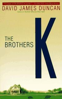 The Brothers K by David James Duncan book cover