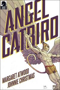 Angel Catbird by Margaret Atwood and Johnnie Christmas book cover