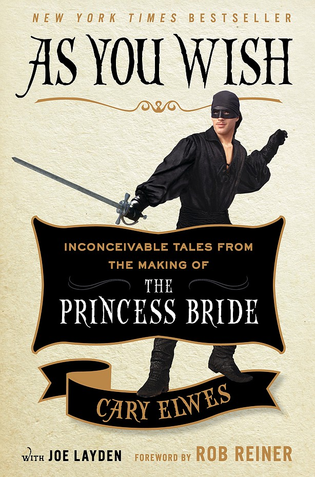 As You Wish: Inconcievable Tales from the Making of The Princess Bride by Cary Elwes book cover