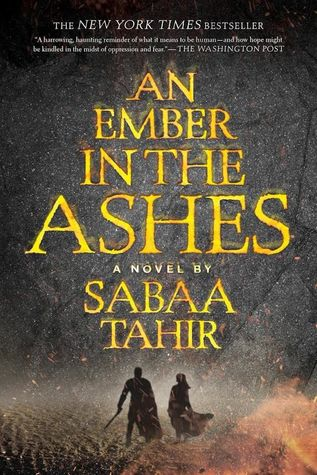 An Ember in the Ashes by Sabaa Tahir book cover
