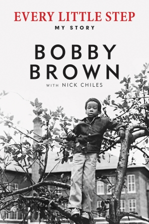 Every Little Step: My Story by Bobby Brown book cover