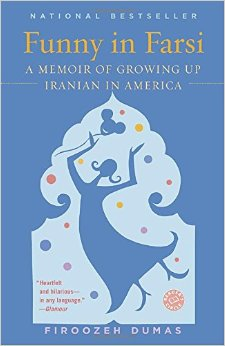 Funny in Farsi: A Memoir of Growing up Iranian in America by Firoozeh Dumas book cover