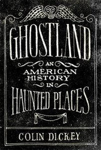 Ghostland by Colin Dickey book cover