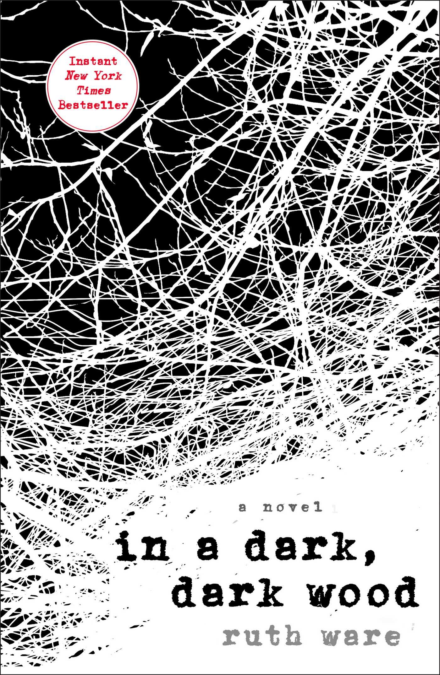In a Dark, Dark Wood by Ruth Ware book cover