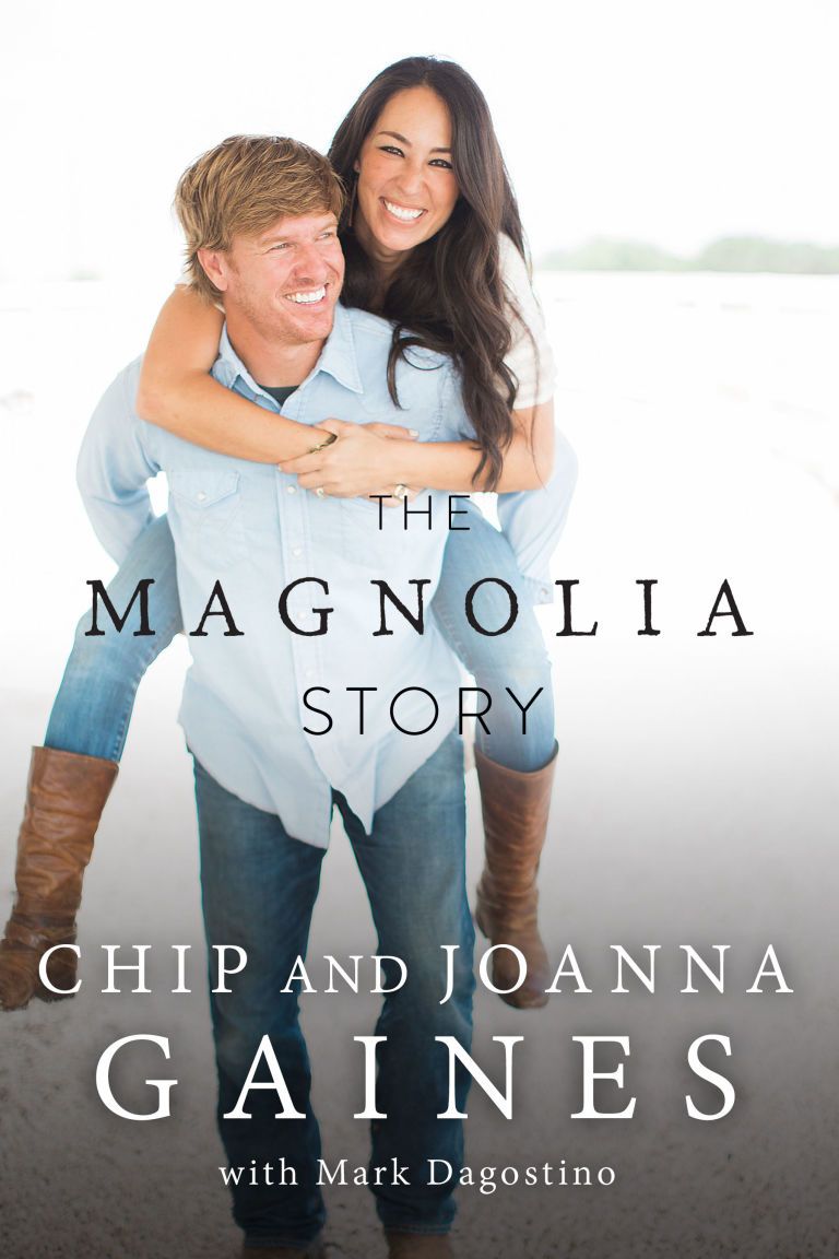 The Magnolia Story by Chip & Joanna Gaines book cover