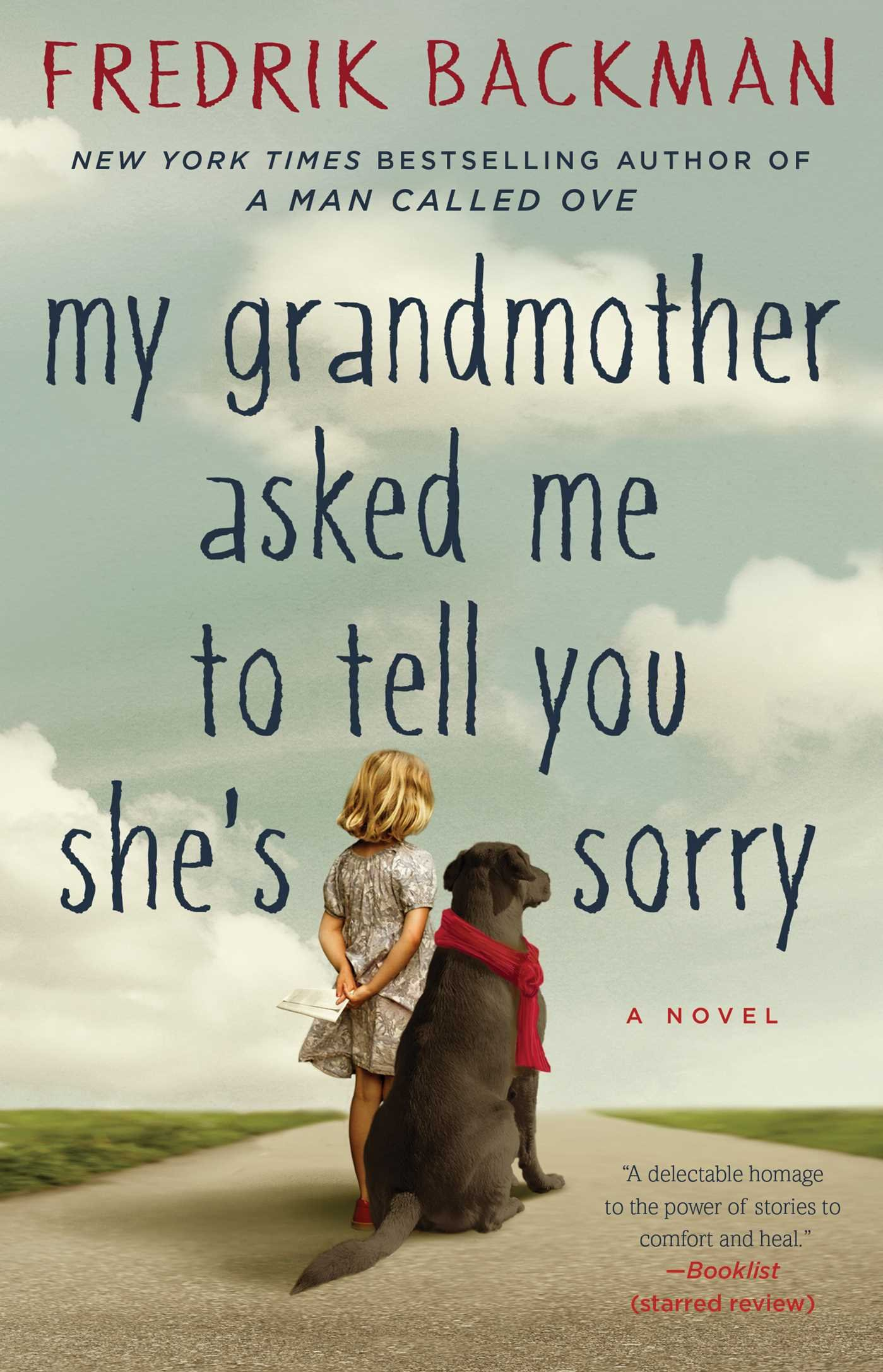 My Grandmother Asked Me to Tell You She's Sorry by Frederik Backman book cover