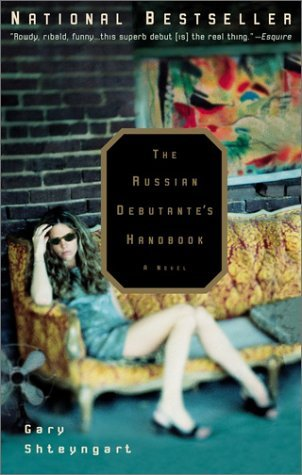 The Russian Debutante's Handbook by Gary Shteyngart book cover