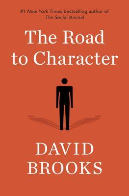 The Road to Character by David Brooks book cover
