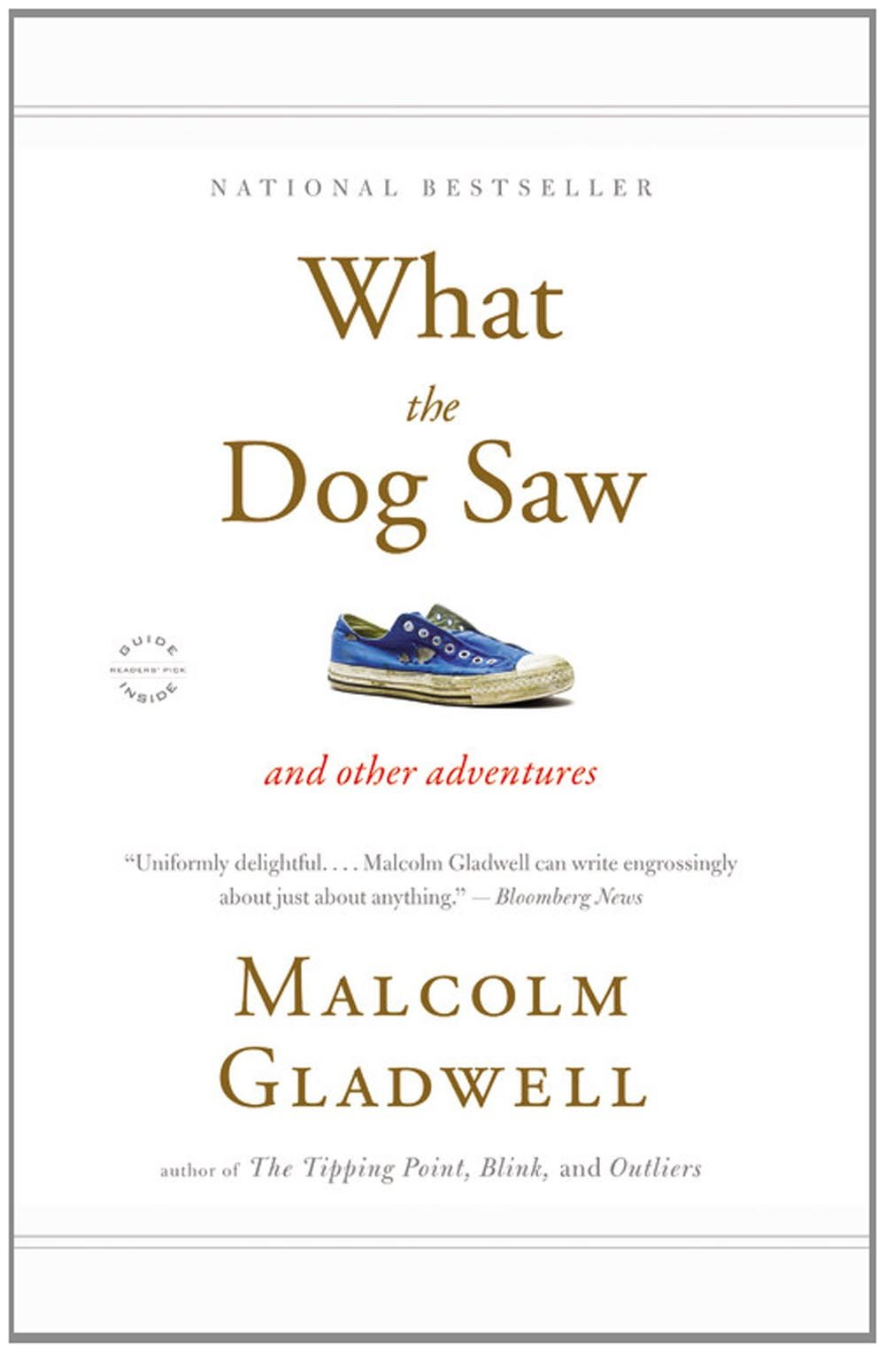What the Dog Saw and Other Adventures by Malcolm Gladwell book cover
