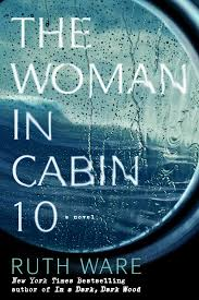 The Woman in Cabin 10 by Ruth Ware book cover