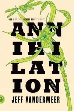 Annihilation by Jeff Vandermeer book cover