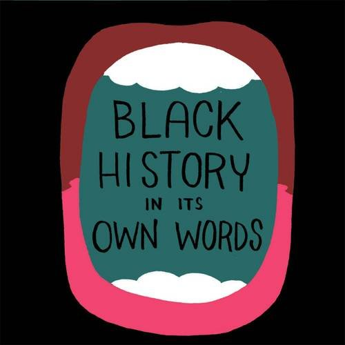 Black History in its Own Words by Ronald Wimberly