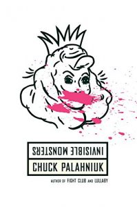 Invisible Monsters by Chuck Palahniuk book cover