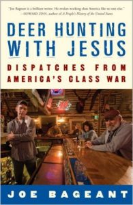 Deer Hunting with Jesus: Dispatches from America's Class War by Joe Bageant book cover
