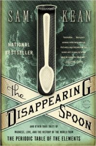 The Disappearing Spoon by Sam Kean book cover