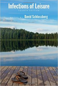 Infections of Leisure edited by David Schlossberg book cover
