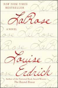 LaRose by Louise Erdrich book cover
