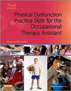 Physical Dysfunction Practice Skills for the Occupational Therapy Assistant textbook cover