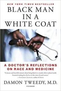 black man in a white coat by damon tweedy book cover