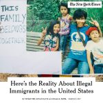 Here's the Reality about Illegal Immigration in the United States New York Times article